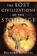Lost Civilizations Of The Stone Age