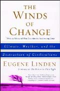 The Winds of Change: Climate, Weather, and the Destruction of Civilizations Cover
