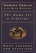 The Game for a Lifetime: More Lessons and Teachings Cover