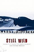 Still Wild Short Fiction Of The American