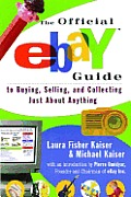 Official eBay Guide to Buying Selling & Collecting Just about Anything