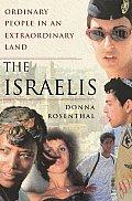 Israelis Ordinary People In An Extraordi