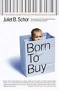 Born To Buy The Commercialized Child &