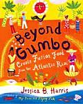 Beyond Gumbo Creole Fusion Food from the Atlantic Rim