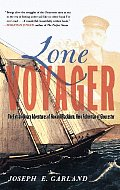 Lone Voyager: The Extraordinary Adventures of Howard Blackburn Hero Fisherman of Gloucester Cover