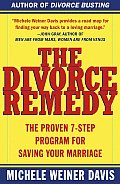 The Divorce Remedy: The Proven 7 Step Program for Saving Your Marriage