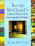 Kevin McCloud's complete book of paint and decorative techniques