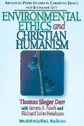 Enviromental Ethics and Christian Humanism (96 Edition)