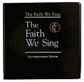 The Faith We Sing Accompaniment Edition (Faith We Sing)