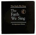 The Faith We Sing Accompaniment Edition (Faith We Sing)