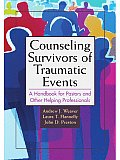 Counseling Survivors of Traumatic Events: A Handbook for Pastors and Other Helping Professionals