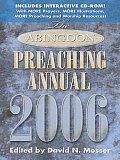 The Abingdon Preaching Annual 2006 Edition