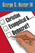 Christian, Evangelical, Anddemocrat?