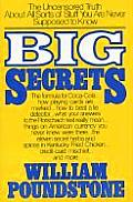 Big Secrets The Uncensored Truth About