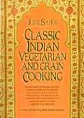 Classic Indian Vegetarian & Grain Cooking