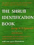 Shrub Identification Book The Visual Method for the Practical Identification of Shrubs Including Woody Vines & Ground Covers