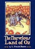 Oz 02 Marvelous Land of Oz Being An Account of the Further Adventures of the Scarecrow & Tin Woodman