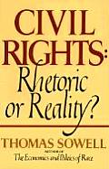 Civil Rights: Rhetoric or Reality?