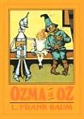Oz 03 Ozma of Oz A Record of Her Adventures with Dorothy Gale of Kansas the Yellow Hen the Scarecrow the Tin Woodman Tiktok the Cowardly Lion & the Hungry Tiger Besides Other Good People too Numerous to Mention Faithfully Recorded Herein