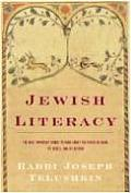 Jewish Literacy: The Most Important Things to Know about the Jewish Religion, Its People, and Its History Cover