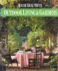 House Beautiful Outdoor Living & Garde