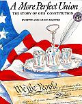 More Perfect Union The Story of Our Constitution