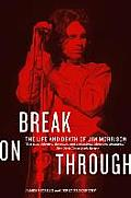 Break on Through The Life & Death of Jim Morrison