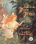 The Story of the Tooth Fairy: A Magical Tale for Childern of Every Age Cover