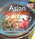 Asian Noodles Deliciously Simple Dishes To Twirl Slurp & Savor