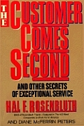 Customer Comes Second & Other Secrets