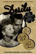 Desilu The Story of Lucille Ball & Desi Arnaz