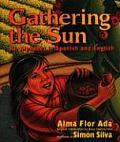 Gathering the Sun An Alphabet in Spanish & English