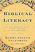 Biblical Literacy The Most Important People Events & Ideas of the Hebrew Bible