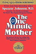 One Minute Mother The Quickest Way