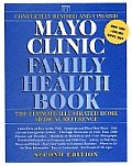 Mayo Clinic Family Health Book 2ND Edition