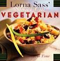 Lorna Sass Short Cut Vegetarian Great Taste in No Time