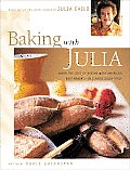 Baking with Julia: Savor the Joys of Baking with America's Best Bakers Cover