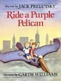Ride A Purple Pelican Rhymes