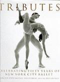 Tributes: Celebrating 50 Years of New York City Ballet