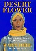 Desert Flower The Extraordinary Journey of a Desert Nomad