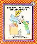 The Bag I'm Taking to Grandma's