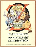 Oz: The Hundredth Anniversary Celebration (Books of Wonder)
