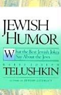 Jewish Humor: What the Best Jewish Jokes Say about the Jews Cover