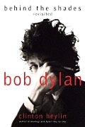 Bob Dylan: Behind the Shades: Revisited Cover