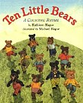Ten Little Bears: A Counting Rhyme
