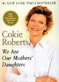 We Are Our Mothers Daughters