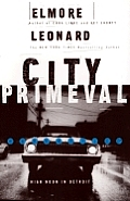 City Primeval High Noon In Detroit