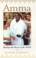 Amma Healing The Heart Of The World