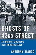 Ghosts Of 42nd Street A History Of Times