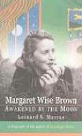 Margaret Wise Brown Awakened By The Moon